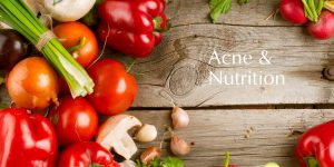 Acne & nutrition